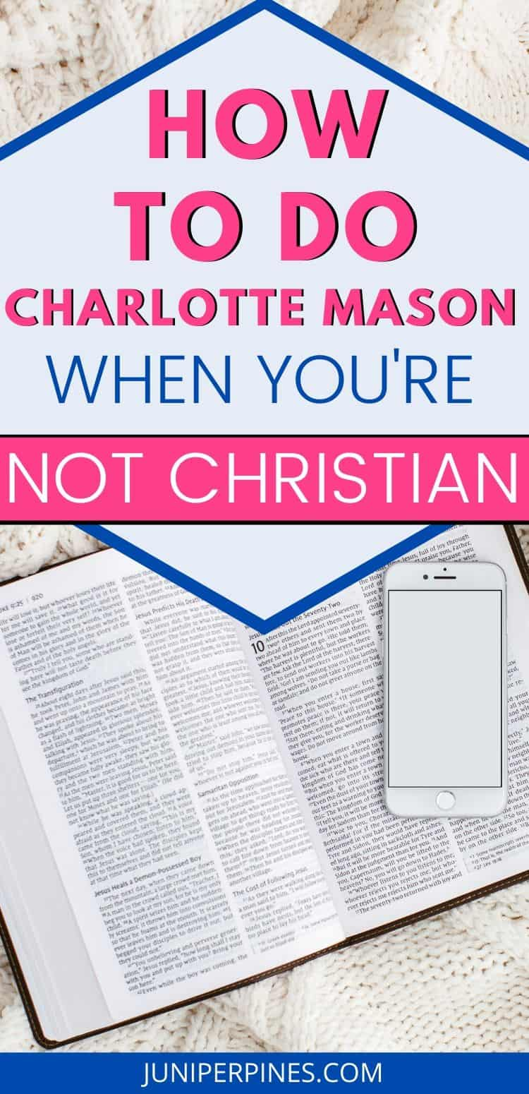 pinterest pin for how to do charlotte mason when you're not Christian