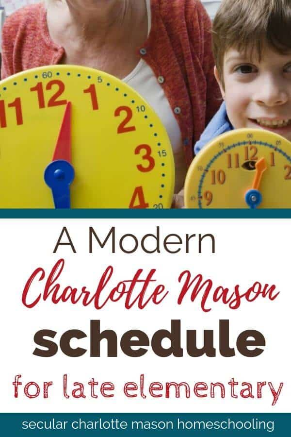 pinterest clock with charlotte mason late elementary modern schedule